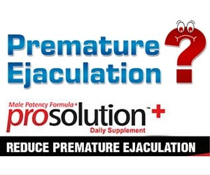 ProSolution Plus Review Premature Ejaculation